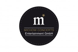 MICHOW CONCERTS Entertainment  GmbH: Your perfect partner in the events business